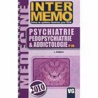 Couverture du livre « Psychiatrie, pédopsychiatrie et& addictologie (4e édition) » de Laurent Karila aux éditions Vernazobres Grego