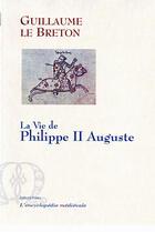 Couverture du livre « La vie de Philippe II Auguste » de Guillaume Le Breton aux éditions Paleo