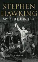 Couverture du livre « My Brief History » de Stephen William Hawking aux éditions Editions Racine