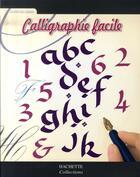 Couverture du livre « Calligraphie facile » de  aux éditions Hachette