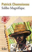 Couverture du livre « Solibo magnifique » de Patrick Chamoiseau aux éditions Gallimard