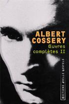 Couverture du livre « Oeuvres completes (tome 2) » de Albert Cossery aux éditions Joelle Losfeld