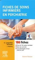 Couverture du livre « Fiches de soins infirmiers en psychiatrie » de Jacky Merkling et Solange Langenfeld aux éditions Elsevier-masson