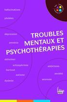 Couverture du livre « Troubles mentaux et psychothérapies » de Jean-Francois Marmion aux éditions Sciences Humaines