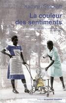 Couverture du livre « La couleur des sentiments » de Kathryn Stockett aux éditions Jacqueline Chambon