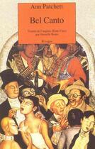 Couverture du livre « Bel Canto » de Ann Patchett aux éditions Rivages