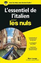 Couverture du livre « L'essentiel de l'italien pour les nuls » de Marc Lesage aux éditions First