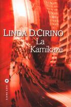 Couverture du livre « La kamikaze » de Linda D. Cirino aux éditions Liana Levi