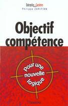 Couverture du livre « Objectif Competence » de Zarifian aux éditions Liaisons