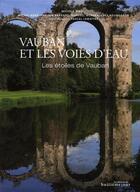 Couverture du livre « Vauban et les voies d'eau » de Michele Virol aux éditions Huitieme Jour
