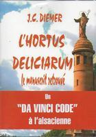 Couverture du livre « L'hortus deliciarum le manuscrit retrouvé t.1 ; Herrade de Landsberg » de Jean Claude Diemer aux éditions Jcd