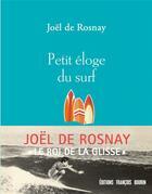 Couverture du livre « Surf » de Joel De Rosnay aux éditions Francois Bourin