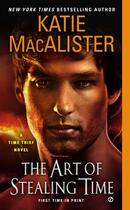 Couverture du livre « The Art of Stealing Time » de Katie Macalister aux éditions Penguin Group Us