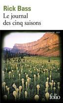 Couverture du livre « Le journal des cinq saisons » de Rick Bass aux éditions Gallimard