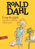 Couverture du livre « Coup de gigot et autres histoires à faire peur » de Roald Dahl aux éditions Gallimard-jeunesse