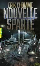 Couverture du livre « Nouvelle-Sparte » de Erik L'Homme aux éditions Gallimard-jeunesse