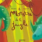 Couverture du livre « Le monstre de la jungle » de Herve Le Goff et Sylvie Poilleve aux éditions Pere Castor