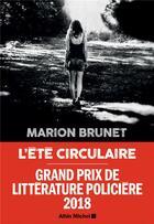 Couverture du livre « L'été circulaire » de Marion Brunet aux éditions Albin Michel