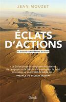 Couverture du livre « Éclats d'actions » de Jean Mouzet aux éditions Stock