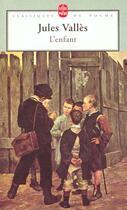 Couverture du livre « L'enfant » de Jules Valles aux éditions Lgf