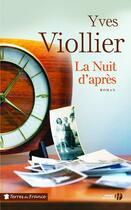 Couverture du livre « La nuit d'après » de Yves Viollier aux éditions Presses De La Cite