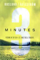 Couverture du livre « Trois minutes » de Roslund/Hellstrom aux éditions Mazarine