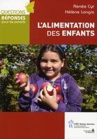 Couverture du livre « L'alimentation des enfants » de Renee Cyr et Helene Langis aux éditions Sainte Justine