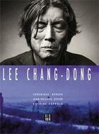 Couverture du livre « Lee Chang-Dong » de Veronique Bergen et Antoine Coppola et Jean-Philippe Cazier aux éditions Dis Voir