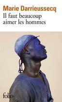 Couverture du livre « Il faut beaucoup aimer les hommes » de Marie Darrieussecq aux éditions Gallimard