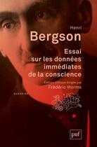 Couverture du livre « Essai sur les donnees immediates de la conscience » de Henri Bergson aux éditions Puf