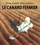Couverture du livre « Le canard fermier » de Helen Oxenbury aux éditions Ecole Des Loisirs