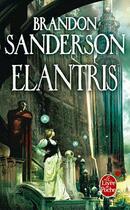 Couverture du livre « Elantris » de Brandon Sanderson aux éditions Lgf