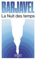 Couverture du livre « La nuit des temps » de Rene Barjavel aux éditions Pocket