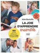 Couverture du livre « La joie d'apprendre ensemble » de Alain Bentolila et Fabrice Del Rio Ruiz aux éditions First