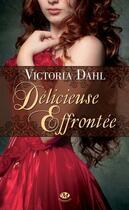 Couverture du livre « Délicieuse effrontée » de Victoria Dahl aux éditions Milady Romance