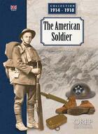 Couverture du livre « The american soldier » de Dominique Francois aux éditions Orep