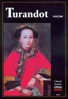 Couverture du livre « L'avant-scène opéra N.220 ; Turandot » de Giacomo Puccini aux éditions L'avant-scene Opera