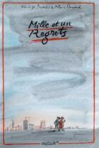 Couverture du livre « Mille et un regrets » de Alain Paucard et Philippe Dumas aux éditions Jean-cyrille Godefroy