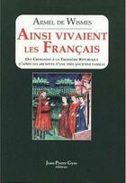 Couverture du livre « Ainsi Vivaient Les Francais » de Armel De Wismes aux éditions Alfa Communications