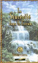 Couverture du livre « La sincérité dans le Coran » de Harun Yahya aux éditions Iqra