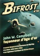 Couverture du livre « Bifrost 94 dossier john w. campbell - la revue des mondes imaginaires » de John Wood Campbell aux éditions Le Belial