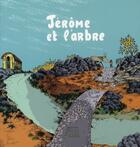 Couverture du livre « Jérôme et l'arbre » de Marie Saur et Nylso aux éditions Editions Flblb