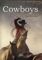 Couverture du livre « Cowboys » de Yvon-Marie Bost aux éditions Anovi