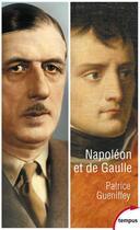 Couverture du livre « Napoléon et de Gaulle » de Patrice Gueniffey aux éditions Perrin