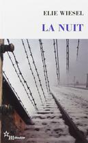 Couverture du livre « La nuit » de Elie Wiesel aux éditions Minuit