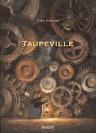 Couverture du livre « Taupeville » de Torben Kuhlmann aux éditions Mijade