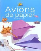 Couverture du livre « Avions De Papier » de Didier Boursin aux éditions Dessain Et Tolra