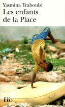 Couverture du livre « Les Enfants De La Place » de Yasmina Traboulsi aux éditions Gallimard