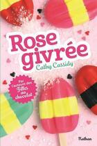Couverture du livre « Rose givrée » de Cathy Cassidy aux éditions Nathan