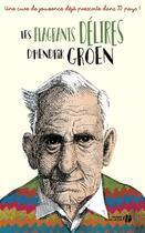 Couverture du livre « Les flagrants délires d'Hendrik Groen » de Hendrik Groen aux éditions Presses De La Cite